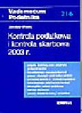 Wowra J. - Kontrola podatkowa i kontrola skarbowa 2003 r.