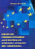 Grewiński M. - Europejski Fundusz Społeczny jako instrument integracji socjalnej Unii Europejskiej