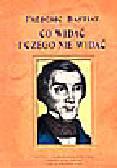 Bastiat Frederic - Co widać i czego nie widać