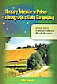 Sobków C., Zarębski M. (red.) - Obszary wiejskie w Polsce a integracja z Unią Europejską