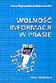 Młynarska-Sobaczewska A. - Wolność informacji w prasie