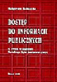 Jaśkowska M. - Dostęp do informacji publicznych w świetle orzecznictwa Naczelnego Sądu Administracyjnego