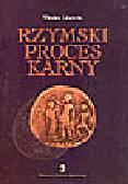 Litewski W. - Rzymski proces karny