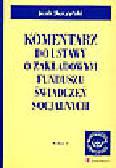 Skoczyński J. - Komentarz do ustawy o zakładowym funduszu świadczeń socjalnych
