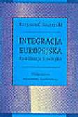 Szczerski K. - Integracja europejska. Cywilizacja i polityka