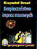 Drozd K. - Bezpieczeństwo imprez masowych