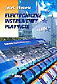 Masiota J. - Elektroniczne instrumenty płatnicze