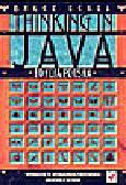 Eckel  B. - Thinking in Java. Edycja polska. Wprowadzenie do programowania zorientowanego obiektowo w sieci WWW