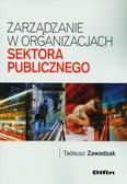 Zawadzak Tadeusz - Zarządzanie w organizacjach sektora publicznego