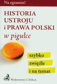 red.Gacka-Asiewicz Aneta - Historia ustroju i prawa Polski w pigułce