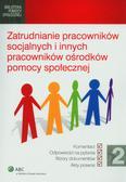Zatrudnianie pracowników socjalnych i innych pracowników ośrodków pomocy społecznej