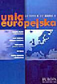 Bokajło W., Dziubka K. (red.) - Unia Europejska. Leksykon integracji