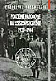 Kaczmarski K. - Podziemie narodowe na Rzeszowszczyźnie 1939-1944