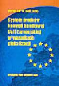 Puślecki Z.W. - System środków kontroli handlowej Unii Europejskiej w warunkach globalizacji