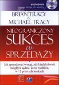 Tracy Brian - Nieograniczony sukces w sprzedaży