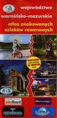 Województwo warmińsko-mazurskie atlas znakowanych szlaków rowerowych