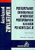 Zabłocki S. - Postępowanie odwoławcze w Kodeksie postępowania karnego po nowelizacji. Komentarz praktyczny