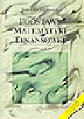 Szałański M. - Podstawy matematyki finansowej (+dyskietka)