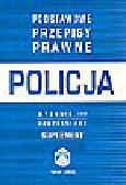 Czerwiński W. (oprac.) - Policja. Podstawowe przepisy prawne. Suplement