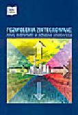 Pochyluk R., Szymański J. (red.) - Pozwolenia zintegrowane - nowy instrument w ochronie środowiska. Problemy, wątpliwości, dylematy