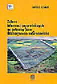 Lenart W. - Zakres informacji przyrodniczych na potrzeby Ocen Oddziaływania na Środowisko