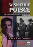 Drymmer Wiktor Tomir - W służbie Polsce Wspomnienia żołnierza i państwowca z lat 1914-1947
