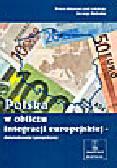 Babiak J. (red.) - Polska w obliczu integracji europejskiej - doświadczenia i perspektywy