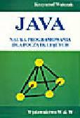 Walczak K. - Java. Nauka programowania dla początkujących