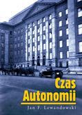 Jan F. Lewandowski - Czas Autonomii