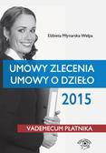 Elżbieta Młynarska-Wełpa - Umowy zlecenia, umowy o dzieło 2015