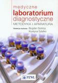 Medyczne laboratorium diagnostyczne. Metodyka i aparatura
