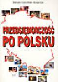 Gościniak-Kasprzyk D. - Przedsiębiorczość po polsku