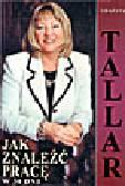 Tallar G. - Jak znaleźć pracę w 30 dni
