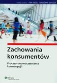 Kieżel Ewa, Smyczek Sławomir - Zachowania konsumentów. Procesy unowocześniania konsumpcji