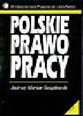 Świątkowski A.M. - Polskie prawo pracy