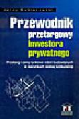 Kubiszewski J. - Przewodnik przetargowy inwestora prywatnego. Przetarg i ceny rynkowe robót budowlanych w warunkach wolnej konkurencji