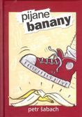Sabach Petr - Pijane banany