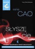 Cao Irene - Słyszę cię (Audiobook)