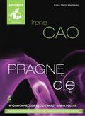 Cao Irene - Pragnę cię (audiobook)