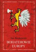 Strękowski Jan - Bohaterowie Europy