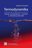 Wrzesiński Zbigniew - Termodynamika – zbiór zadań i zagadnień z rozwiązaniami