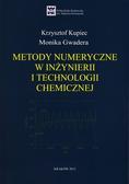 Kupiec Krzysztof, Gwadera Monika - Metody numeryczne w inżynierii i technologii chemicznej