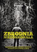 Bonda Katarzyna, Lach Bogdan - Zbrodnia niedoskonała