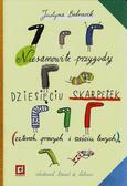 Bednarek Justyna - Niesamowite przygody dziesięciu skarpetek. czterech prawych i sześciu lewych