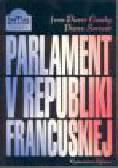 Camby J.P., Servent P. - Parlament V Republiki Francuskiej