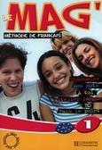 Celine Himber, Charlotte Rastello, Fabienne Gallon - Le Mag` 1 podręcznik HACHETTE