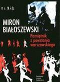 Miron Białoszewski - Pamiętnik z Powstania Warszawskiego - Białoszewski