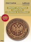 Antoni Czechow - Śmierć urzędnika i inne opowadania GREG