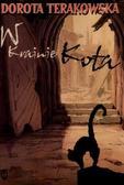 Dorota Terakowska - W krainie kota
