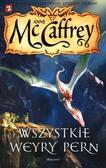 Anne McCaffrey - Jeźdźcy smoków z Pern 11. Wszystkie Weyry Pern